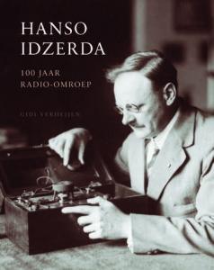 "Lezing ""Hanso Idzerda - 100 jaar radio-omroep"" bij VERON Nieuwegein"